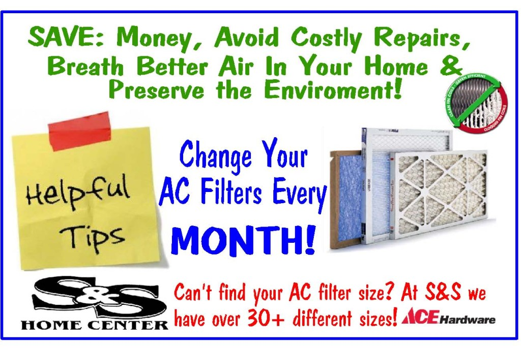 Change AC Filters Monthly!